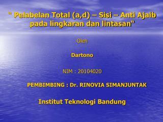 """ Pelabelan Total (a,d) – Sisi – Anti Ajaib pada lingkaran dan lintasan"""