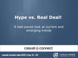 Hype vs. Real Deal!