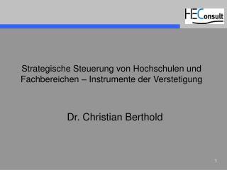 Strategische Steuerung von Hochschulen und Fachbereichen � Instrumente der Verstetigung