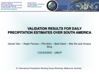 3 rd  International Precipitation Working Group Workshop, Melbourne, Australia