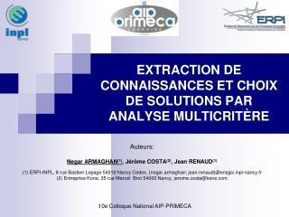 EXTRACTION DE CONNAISSANCES ET CHOIX DE SOLUTIONS PAR ANALYSE MULTICRITÈRE