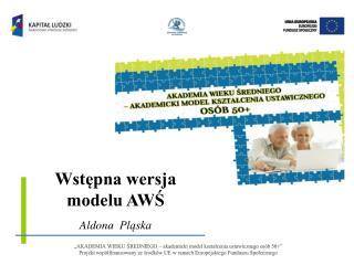 Wstępna wersja modelu AWŚ
