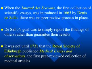 The peer review of scientific manuscripts is a cornerstone of modern science and medicine.