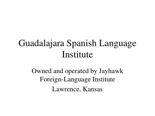 Guadalajara Spanish Language Institute