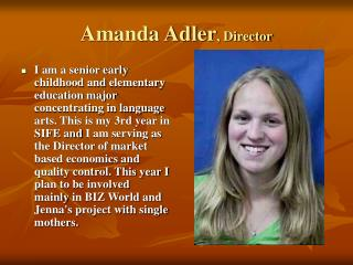 Amanda Adler , Director
