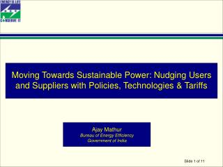 Ajay Mathur Bureau of Energy Efficiency Government of India