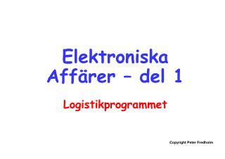 Elektroniska Affärer – del 1 Logistikprogrammet