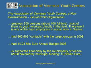 The Association of Viennese Youth Centres, a Non-Governmental – Social Profit Organisation