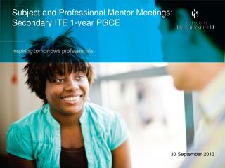 Subject and Professional Mentor Meetings: Secondary ITE 1-year PGCE