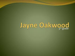 Jayne Oakwood