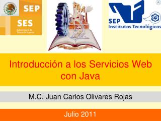 Introducción a los Servicios Web con Java