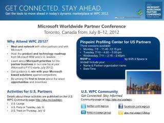 Why Attend WPC 2012? Meet and network  with other partners and with Microsoft