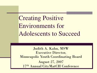 Creating Positive Environments for Adolescents to Succeed