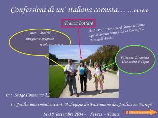 Confessioni di un' italiana corsista…  …ovvero
