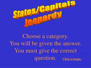 States/Capitals  Jeopardy