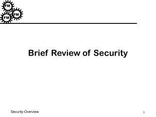 Brief Review of Security
