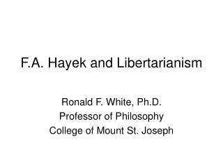 F.A. Hayek and Libertarianism