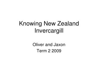 Knowing New Zealand Invercargill