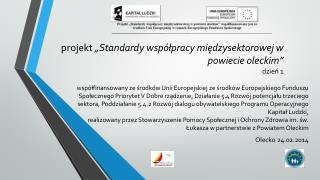 """projekt  """"Standardy współpracy międzysektorowej w powiecie oleckim"""" dzień  1"""