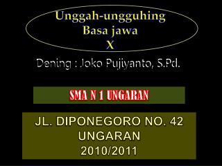 Dening  :  Joko Pujiyanto ,  S.Pd .