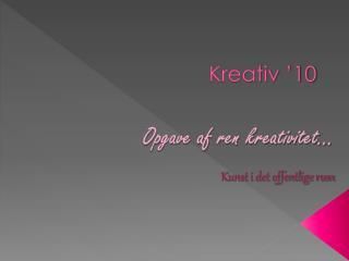 Kreativ '10