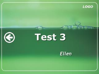 Test 3 Ellen