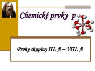 Chemick� prvky  p