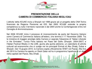 PRESENTAZIONE DELLA  CAMERA DI COMMERCIO ITALIANA NEGLI EAU