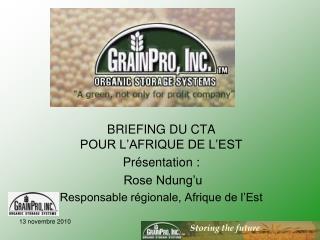 BRIEFING DU CTA  POUR L'AFRIQUE DE L'EST  Présentation :  Rose Ndung'u