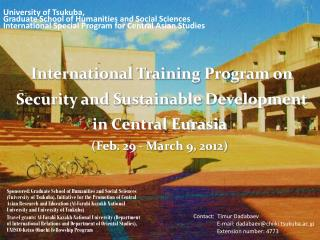 International Training Program on  Security and Sustainable Development  in Central Eurasia