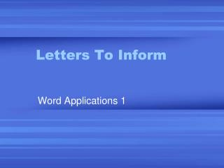 Letters To Inform