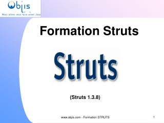 Formation Struts