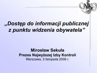 """""""Dostęp do informacji publicznej z punktu widzenia obywatela"""""""