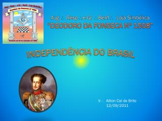 """Aug  Resp e  Gr  Benf    Loja Simbólica """"DEODORO DA FONSECA Nº 1508"""""""