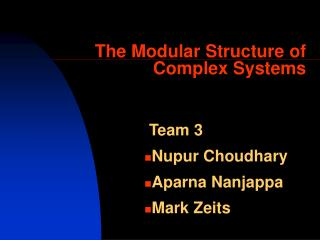 The Modular Structure of Complex Systems