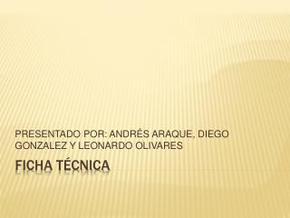 FICHA T CNICA