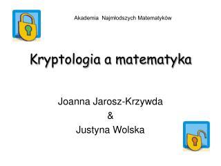 Kryptologia a matematyka