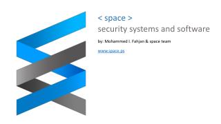 < space > security systems and software