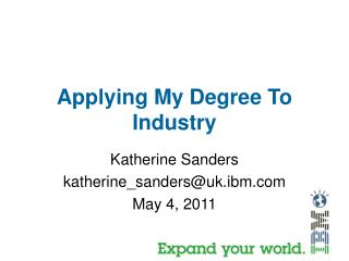 Applying My Degree To Industry