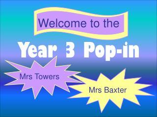 Year 3 Pop-in