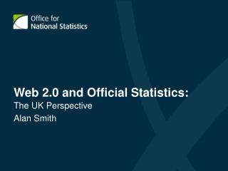 Web 2.0 and Official Statistics: