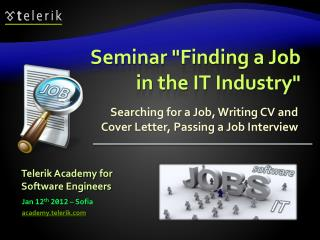 """Seminar """"Finding a Job in  the IT  Industry"""""""