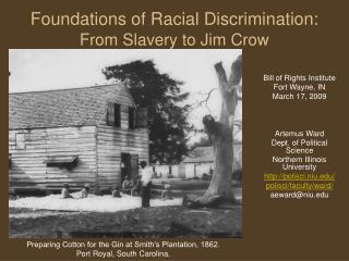 Foundations of Racial Discrimination: From Slavery to Jim Crow