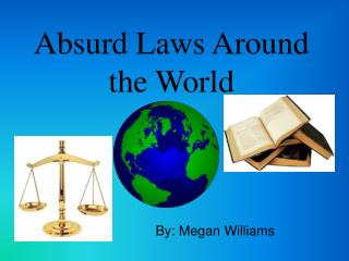 Absurd Laws Around the World