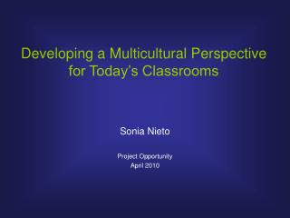 Developing a Multicultural Perspective for Today's Classrooms