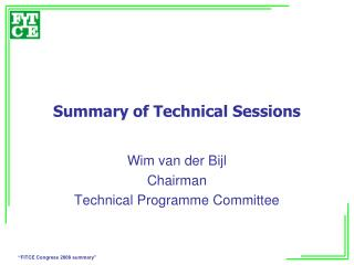 Summary of Technical Sessions