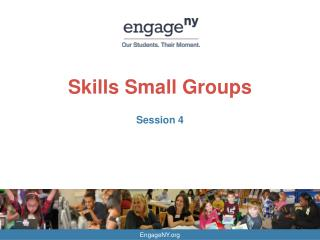 Skills Small Groups