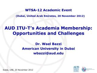AUD ITU-T's Academia Membership: Opportunities and Challenges
