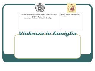 Violenza in famiglia