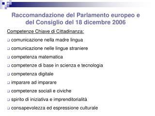 Raccomandazione del Parlamento europeo e del Consiglio del 18 dicembre 2006